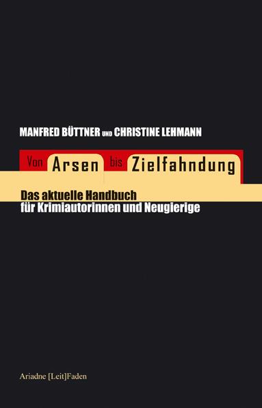 Von ARSEN bis ZIELFAHNDUNG
